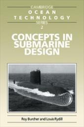 Concepts in Submarine Design - Burcher, Roy / Rydill, L. J.