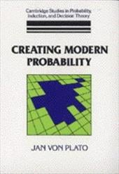 Creating Modern Probability: Its Mathematics, Physics and Philosophy in Historical Perspective - Von Plato, Jan / Plato, Jan Von / Skyrms, Brian