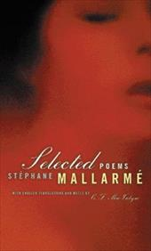 Selected Poems, Bilingual Edition - Mallarme, Stephane / Mallarma1/2, Sta1/2phane / Mallarm?, St?phane