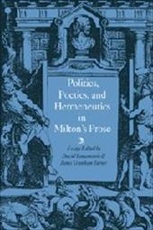 Politics, Poetics, and Hermeneutics in Milton's Prose - Loewenstein, David / Turner, James Grantham