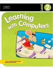 Learning with Computers Level 2 - Trabel, Diana / Hoggatt, Jack