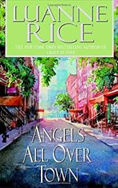 Angels All Over Town - Rice, Luanne