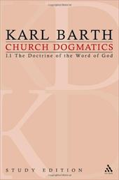 Church Dogmatics, Volume 2: The Doctrine of the Word of God, Volume I.1 (8-12) - Barth, Karl / Bromiley, G. W. / Torrance, T. F.