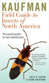 Kaufman Field Guide to Insects of North America - Eaton, Eric R. / Kaufman, Kenn / Bowers, Rick