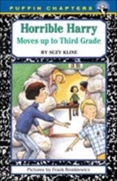 Horrible Harry Moves Up to Third Grade - Kline, Suzy / Remkiewicz, Frank