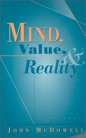 Mind, Value, and Reality - McDowell, John