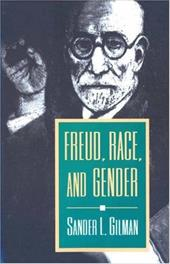 Freud, Race, and Gender - Gilman, Sander L. / Gillman, Sander L. / Proctor, Robert N.