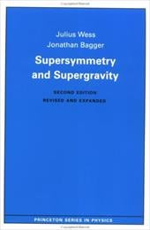 Supersymmetry and Supergravity: (Revised Edition) - Wess, Julius / Bagger, Jonathan