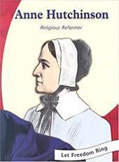 Anne Hutchinson: Religious Reformer - Mangal, Melina / Mitchell, Betty