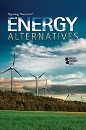 Energy Alternatives - Haugen, David / Musser, Susan / Kalambakal, Vickey