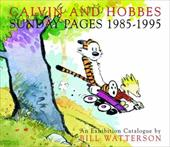 Calvin and Hobbes: Sunday Pages 1985-1995 - Watterson, Bill / Waterson, Bill