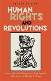 Human Rights and Revolutions (Revised) - Wasserstrom, Jeffrey N. / Grandin, Greg / Hunt, Lynn