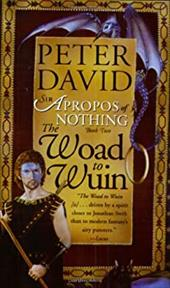 The Woad to Wuin - David, Peter