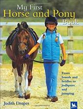 My First Horse and Pony Book - Draper, Judith / Roberts, Matthew