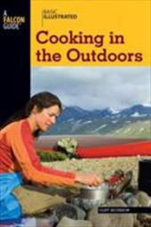 Basic Illustrated Cooking in the Outdoors - Jacobson, Cliff / Levin, Lon