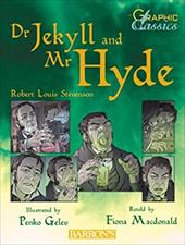 Dr. Jekyll and Mr. Hyde - Stevenson, Robert Louis / MacDonald, Fiona / Gelev, Penko