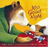 Kiss Good Night - Hest, Amy / Jeram, Anita