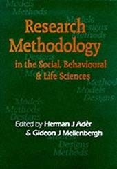 Research Methodology in the Life, Behavioural and Social Sciences - Ader, Herman J. / Mellenbergh, Gideon J.
