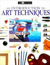An Introduction to Art Techniques - Smith, Ray / Wright, Michael / Horton, James
