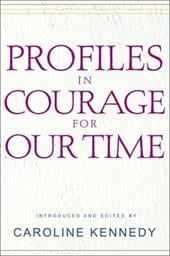 Profiles in Courage for Our Time - Kennedy-Schlossberg, Caroline
