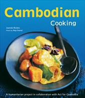 Cambodian Cooking: A Humanitarian Project in Collaboration with ACT for Cambodia - Riviere, Joannes / De Bourgknecht, Dominique / Lallemand, David