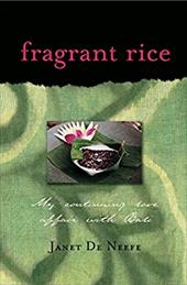 Fragrant Rice: My Continuing Love Affair with Bali - de Neefe, Janet