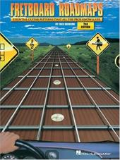 Fretboard Roadmaps: The Essential Guitar Patterns That All the Pros Know and Use - Sokolow, Fred