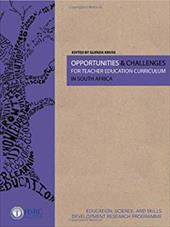 Opportunities & Challenges for Teacher Education Curriculum in South Africa - Kruss, Glenda