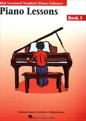 Piano Lessons Book 5: Hal Leonard Student Piano Library - Kreader, Barbara / Kern, Fred / Keveren, Phillip