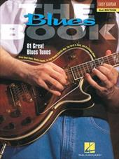 The Blues Book: Easy Guitar - Hal Leonard Publishing Corporation