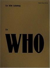 The Who Anthology: Piano/Vocal/Guitar - Hal Leonard Publishing Corporation