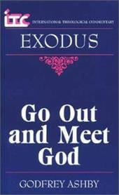Itc - Exodus: Go Out and Meet God - Ashby, Godfrey W. / Seitz, Christopher R. / Tutu, Desmond