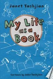 My Life as a Book - Tashjian, Janet / Tashjian, Jake