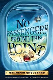 No Passengers Beyond This Point - Choldenko, Gennifer