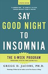 Say Good Night to Insomnia - Jacobs, Gregg D.