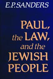 Paul the Law and Jewish People - Sanders, E. P.