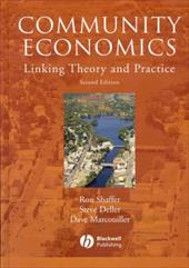 Community Economics: Linking Theory and Practice - Shaffer, Ron / Deller, Steve / Marcouiller, Dave
