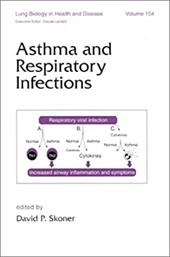 Asthma and Respiratory Infections - Skoner, David P. / Skoner