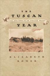 The Tuscan Year - Romer, Elizabeth