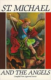 St Michael and the Angels: - Tan Books