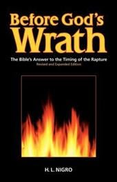 Before God's Wrath: Revised and Expanded Edition - Nigro, H. L.