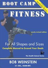 Boot Camp Fitness for All Shapes and Sizes - Weinstein, Bob / Weinstein, Joseph