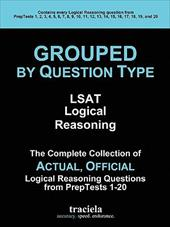 GROUPED by Question Type: LSAT Logical Reasoning - Traciela, Inc / Traciela Inc