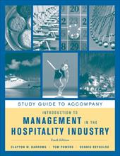Study Guide to Accompany Introduction to Management in the Hospitality Industry - Barrows, Clayton W. / Powers, Tom / Reynolds, Dennis