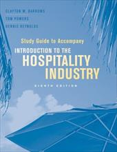 Introduction to the Hospitality Industry, Study Guide - Barrows, Clayton W. / Powers, Tom / Reynolds, Dennis