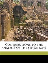 Contributions to the Analysis of the Sensations - Mach, Ernst / Williams, C. M.