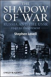 The Shadow of War: Russia and the USSR, 1941 to the Present - Lovell, Stephen