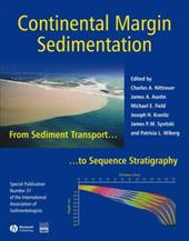 Continental Margin Sedimentation: From Sediment Transport to Sequence Stratigraphy (Special Publication 37 of the IAS) - Nittrouer, Charles A. / Austin, James A. / Field, Michael E.