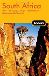 Fodor's South Africa: With the Best Safari Destinations in Namibia & Botswana - Kelly, Alexis / Kelly, Shannon