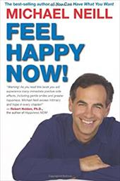 Feel Happy Now! - Neill, Michael / Pert, Candace B.